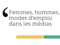 Publication – «Femmes, hommes, modes d'emploi dans les médias»